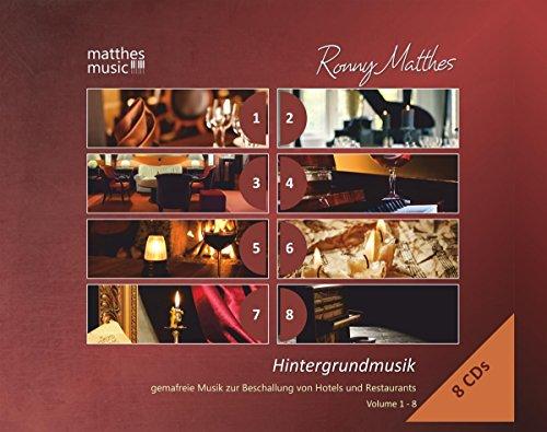 Hintergrundmusik: Vol.1 - 8 (8 CDs) - Gemafreie Musik zur Beschallung von Hotels und Restaurants (Klaviermusik, Jazz & Klassik)