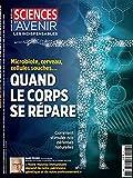 Quand le corps se répare: microbiotes, cellules souches, cerveau... (French Edition)