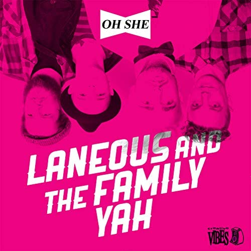 Laneous & The Family Yah