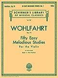 50 Easy Melodious Studies, Op. 74 - Book 1: Violin Method: Schirmer Library of Classics Volume 927 Violin Method