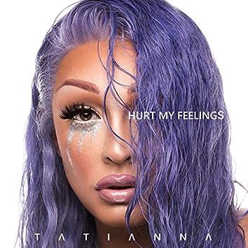 Hurt My Feelings