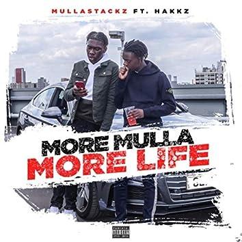 More Mulla, More Life