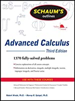Schaum's Outline of Advanced Calculus, Third Edition (Schaum's Outlines)