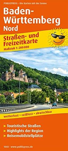 Baden-Württemberg Nord: Straßen- und Freizeitkarte mit touristischen Straßen, Highlights der Region und Reisemobilstellplätzen. 1:200000 (Straßen- und Freizeitkarte / StuF)
