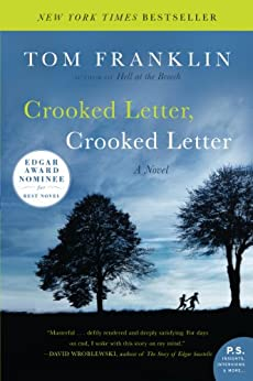 Crooked Letter, Crooked Letter: A Novel by [Tom Franklin]