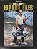 HIP HOP FILES - Photographs 1979-1984 by Martha Cooper (2013-03-19) - 19/03/2013