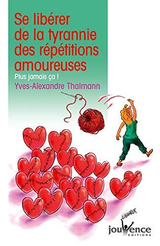 Mirror PDF: Se libérer de la tyrannie des répétitions amoureuses : Plus jamais ça !