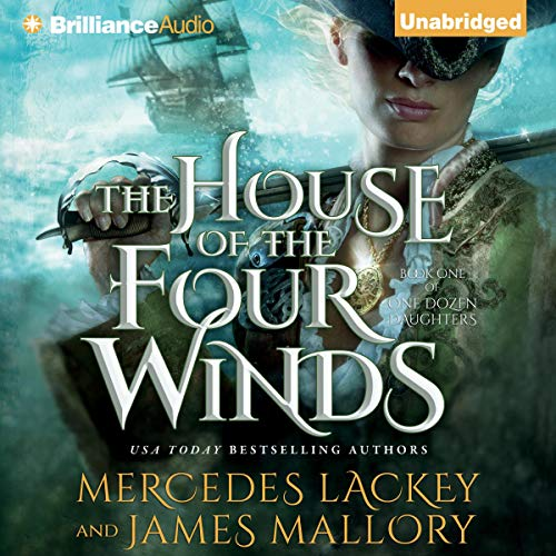 The House of the Four Winds: One Dozen Daughters, Book 1