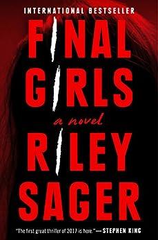Final Girls: A Novel by [Riley Sager]