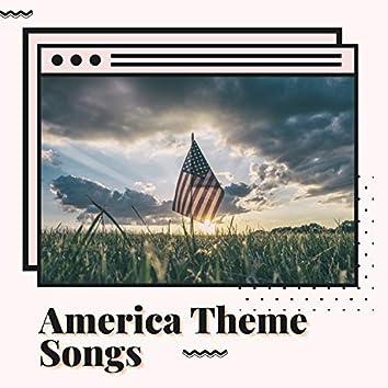 America Theme Songs