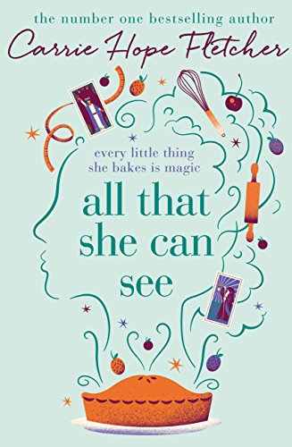All That She Can See: Every little thing she bakes is magic (English Edition)