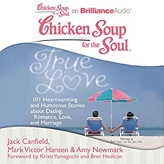 Chicken Soup for the Soul: True Love cover art