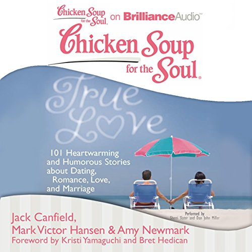 Chicken Soup for the Soul: True Love audiobook cover art