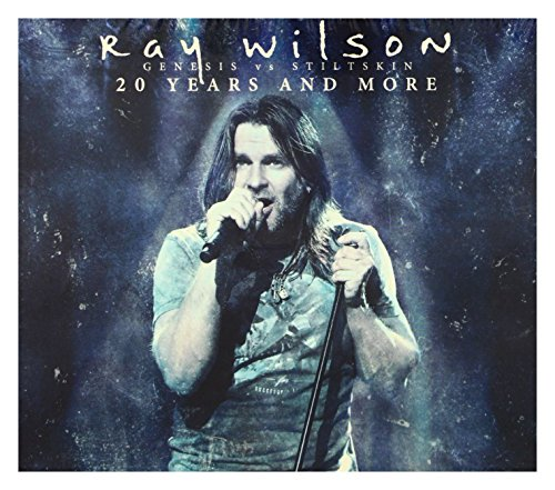 Ray Wilson: 20 Years And More - Genesis Vs Stiltskin (digipack) [2CD]+[DVD]