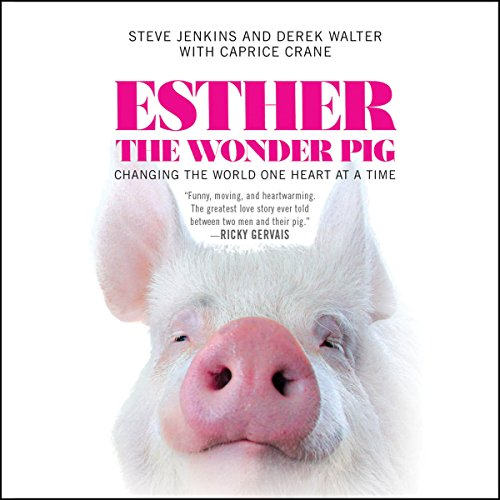 Esther the Wonder Pig audiobook cover art