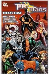 Teen Titans, Vol. 7: Titans East Paperback