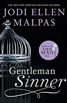 Gentleman Sinner: The unforgettable new romance for fans of The Mister to read this summer by [Jodi Ellen Malpas]