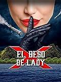 El beso de Lady X [subtitulado]