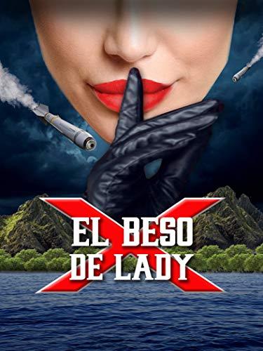 El Beso De Lady X Subtitulado