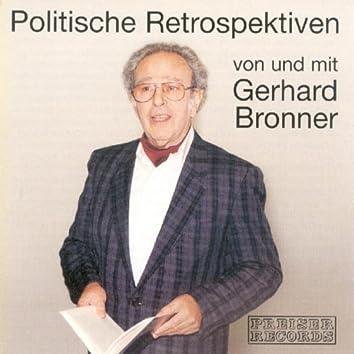 Politische Retrospektiven von und mit Gerhard Bronner