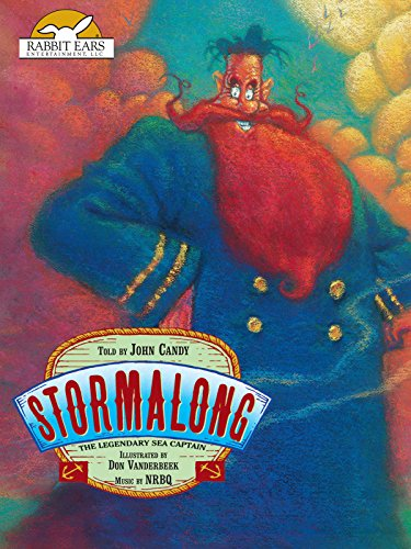 Stormalong, Told by John Candy with Music by NRBQ