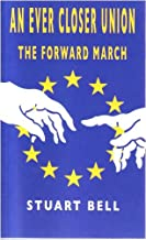 An Ever Closer Union - The Forward March