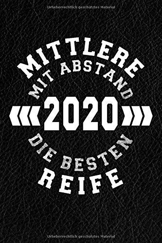 Mittlere Reife 2020 - Mit Abstand Die Besten!: Notizbuch I 160 Seiten I A5 I Dotted I Geschenk Zum Realschulabschluss
