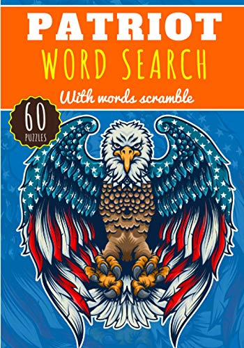 Patriot Word Search: 60 puzzles | Challenging Puzzle Brain book For Adults and Seniors | More than 400 words about Veteran Day, Memorial and Military | Large Print Gift | Training brain with fun.