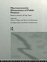 Macroeconomic Dimensions of Public Finance: Essays in Honour of Vito Tanzi (Routledge Studies in the Modern World Economy) (English Edition)