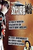 Indios y Aliens: Historias con...