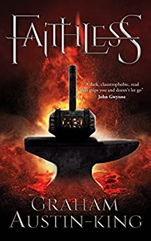 Faithless: A Dark Fantasy Adventure by [Graham Austin-King]