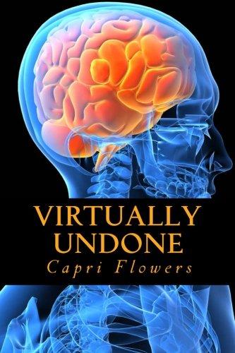 Book: Virtually Undone by Capri Flowers