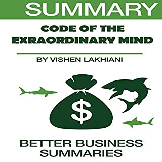 Summary of The Code of the Extraordinary Mind by Vishen Lakhiani cover art