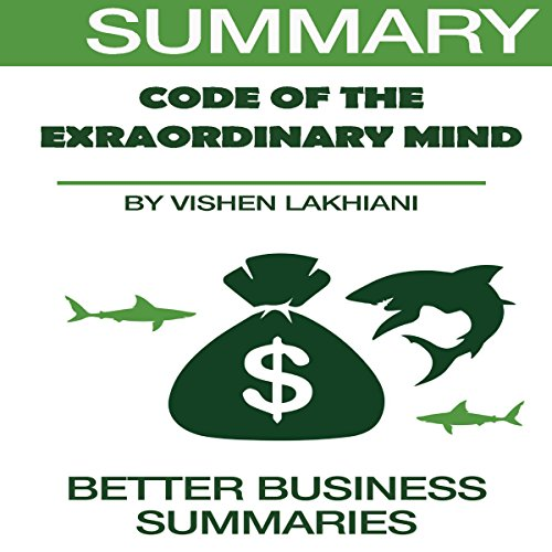 Summary of The Code of the Extraordinary Mind by Vishen Lakhiani audiobook cover art