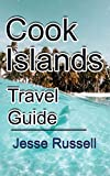 Cook Islands Travel Guide: Vacation and Honeymoon Guide