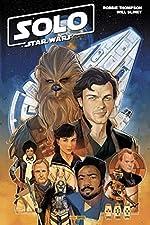 Solo - A Star Wars story de Robbie Thompson