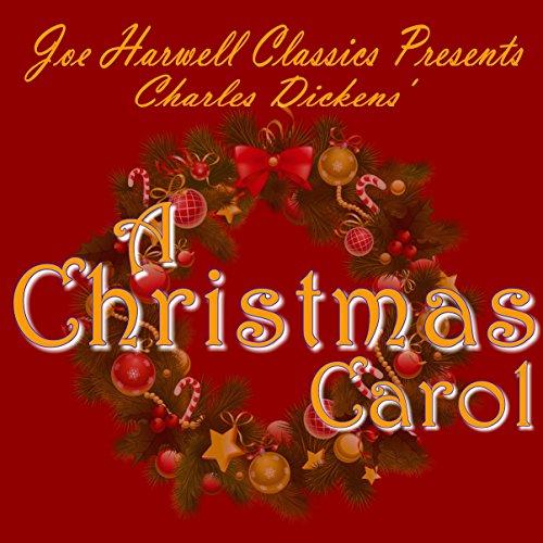 Joe Harwell Classics Presents Charles Dickens A Christmas Carol audiobook cover art
