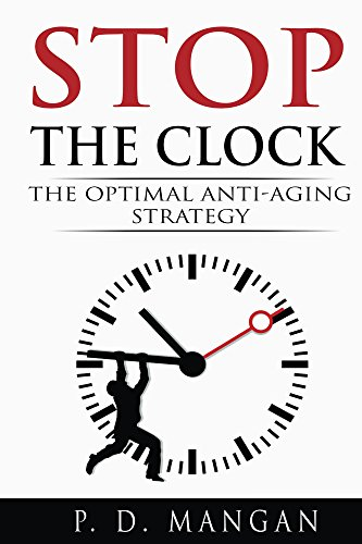 Anti aging products Stop the Clock: The Optimal Anti-Aging Strategy