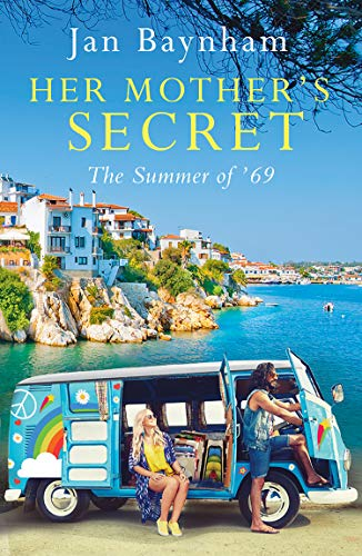 Her Mother's Secret: The Summer of '69 by [Jan Baynham]