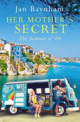 Her Mother's Secret: The Summer of '69 by [Jan Baynham]