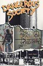 Dangerous Society