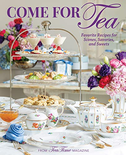 Compare Textbook Prices for Come for Tea: Favorite Recipes for Scones, Savories and Sweets TeaTime  ISBN 9781940772899 by Reeves, Lorna