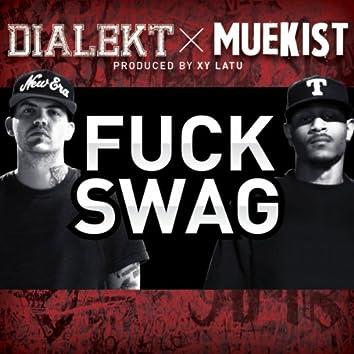 Fuck Swag