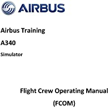 FCOM A340 (Flight Crew Operating Manual) 23 chapters, Complete