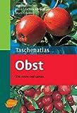 Taschenatlas Obst: 216 Arten...
