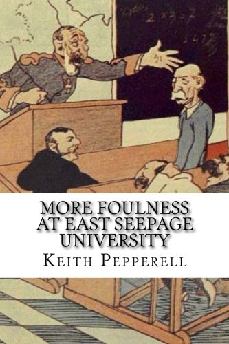 More Foulness at East Seepage University