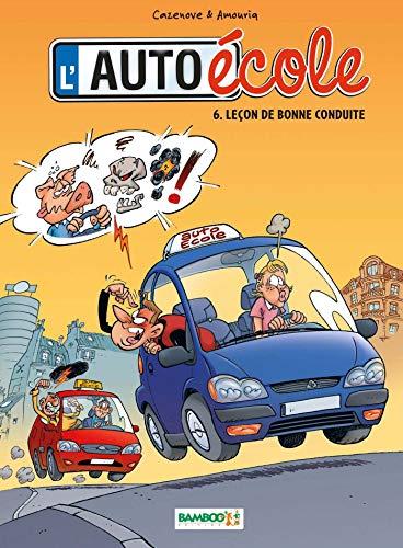 L'Auto école - tome 06 - Leçon de bonne conduite
