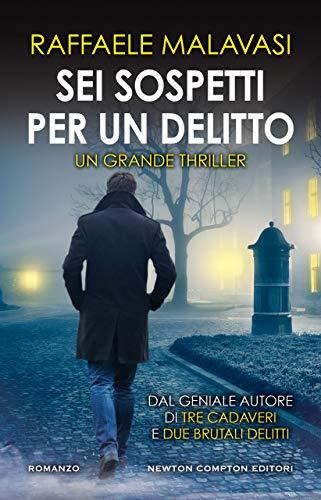 Sei sospetti per un delitto eBook: Malavasi, Raffaele: Amazon.it ...