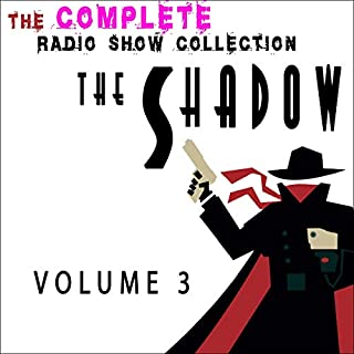 The Shadow - The Complete Radio Show Collection - Volume 3 audiobook cover art