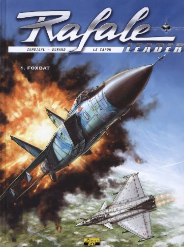 Rafale leader, Tome 1 : Foxbat - édition standard